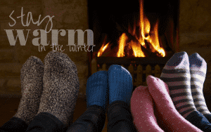 stay warm in the winter