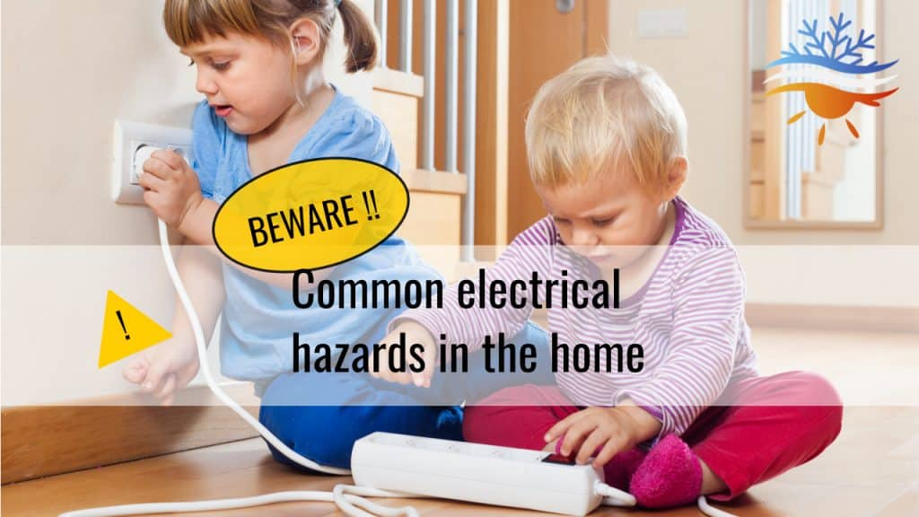 Common electrical hazards in the home