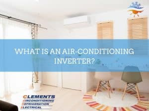 What is an Air-Conditioning Inverter blog
