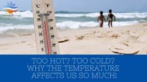 Too-hot_-Too-cold_-Why-the-temperature-affects-us-so-much